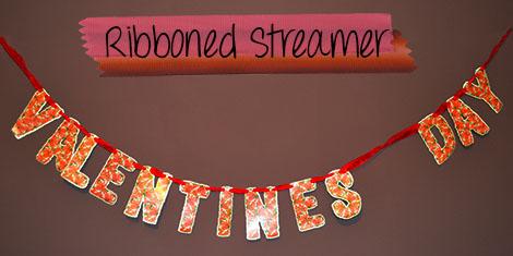 Valentine's Day ribboned streamer