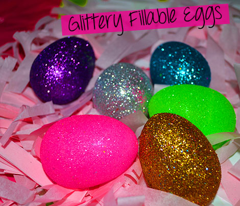 glittery fillable eggs